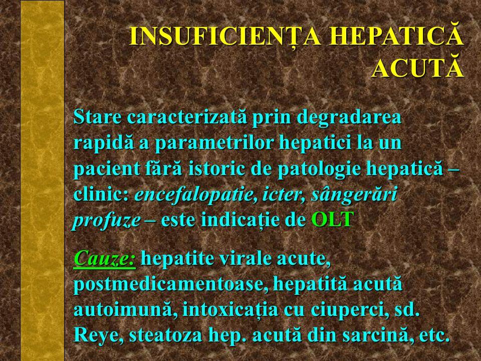 INSUFICIENŢA HEPATICĂ ACUTĂ