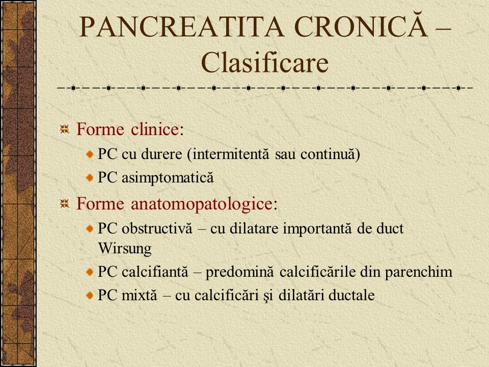 PANCREATITA CRONICĂ – Clasificare