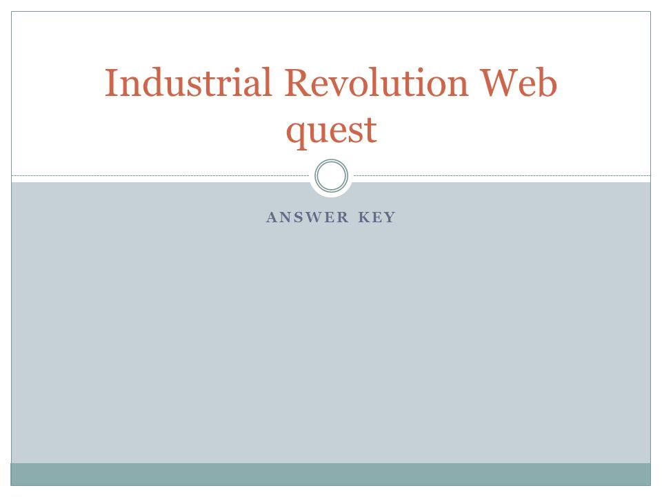 Industrial Revolution Web quest