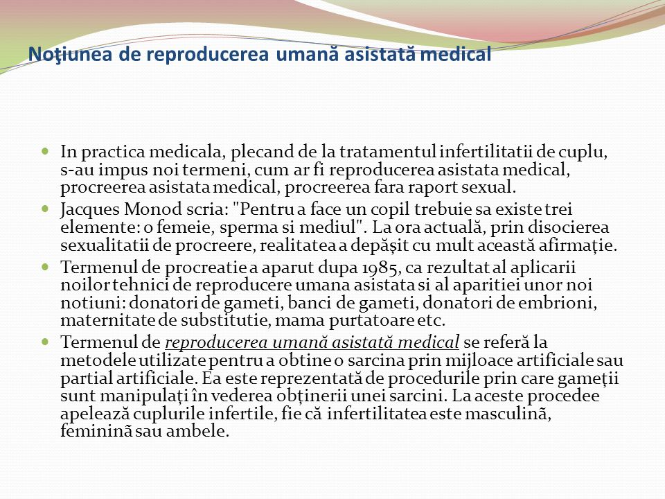 Noţiunea de reproducerea umană asistată medical