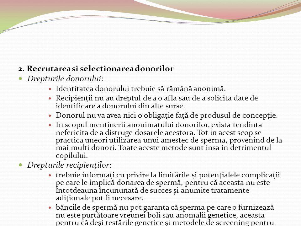 2. Recrutarea si selectionarea donorilor Drepturile donorului:
