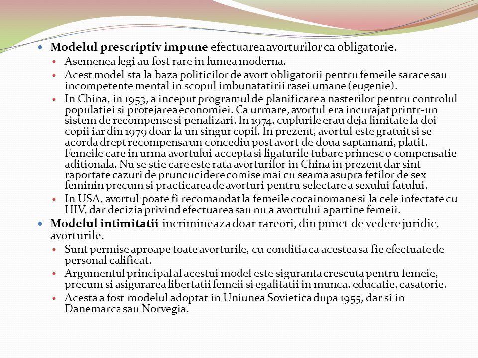 Modelul prescriptiv impune efectuarea avorturilor ca obligatorie.