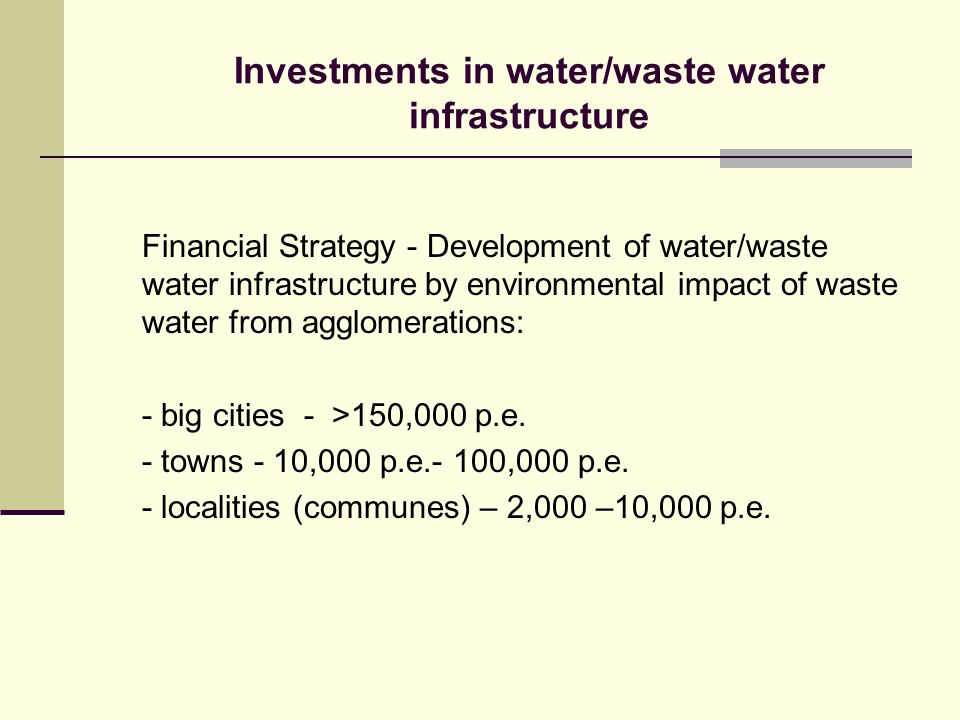 Investments in water/waste water infrastructure