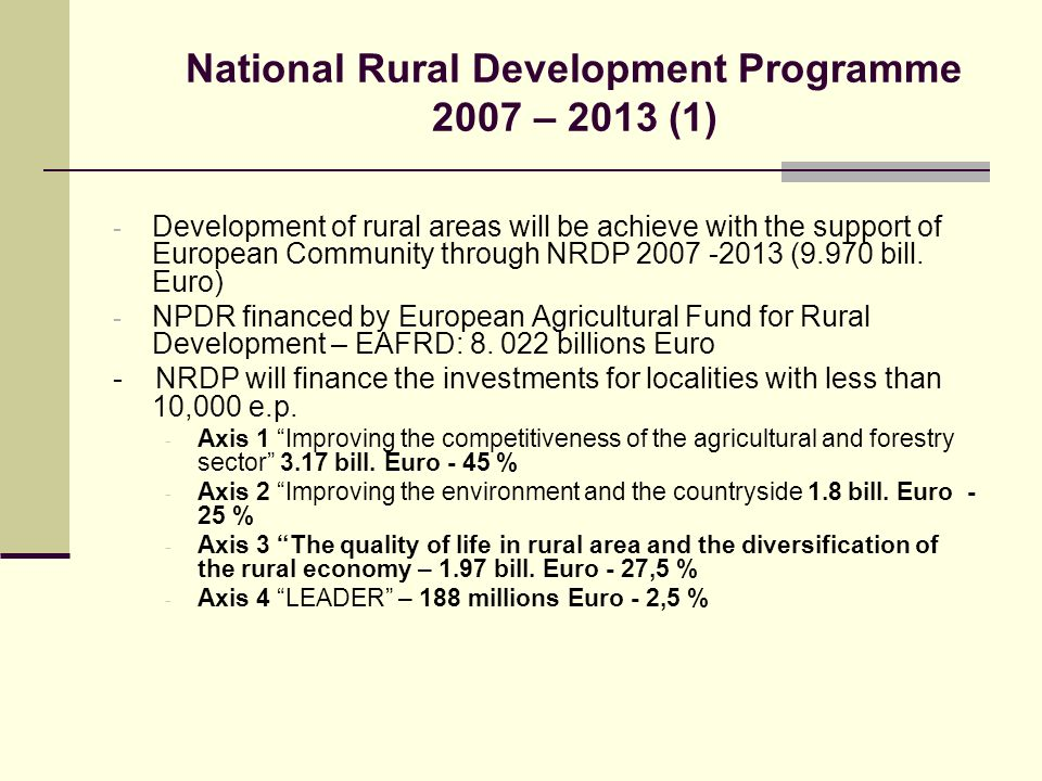 National Rural Development Programme 2007 – 2013 (1)