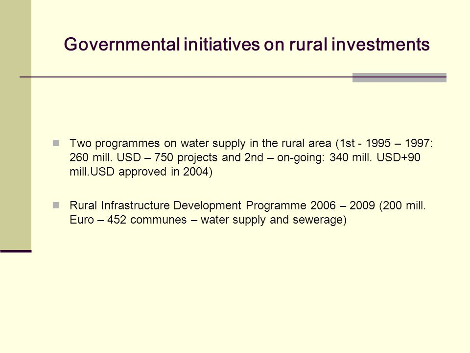 Governmental initiatives on rural investments