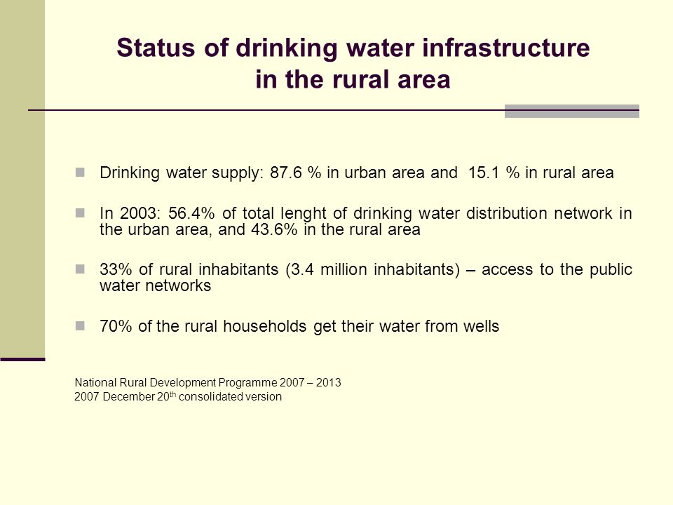 Status of drinking water infrastructure in the rural area