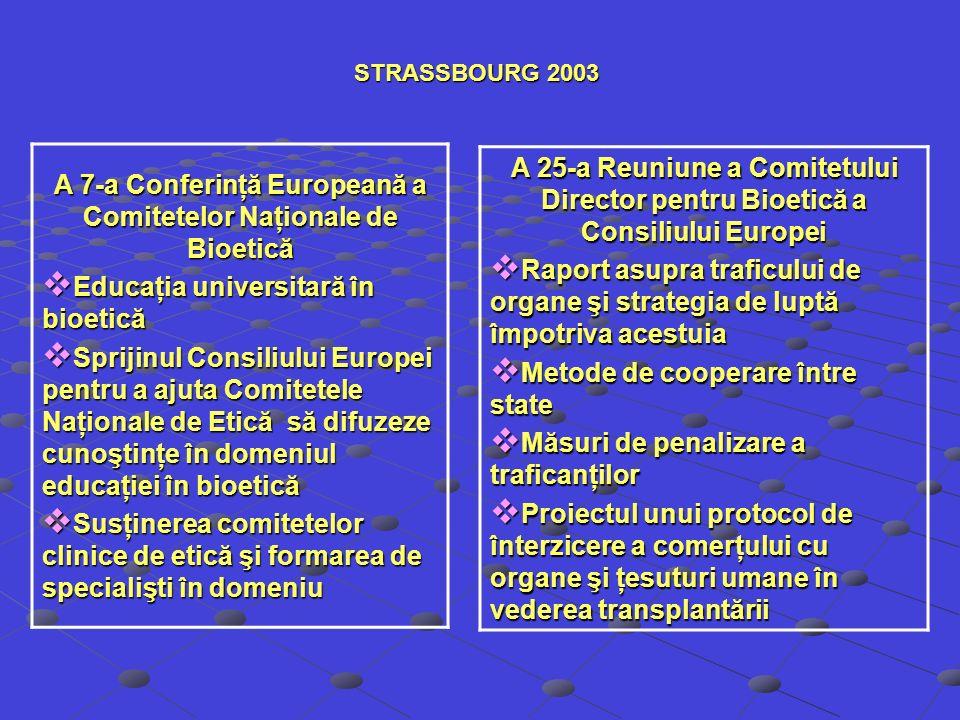 A 7-a Conferinţă Europeană a Comitetelor Naţionale de Bioetică