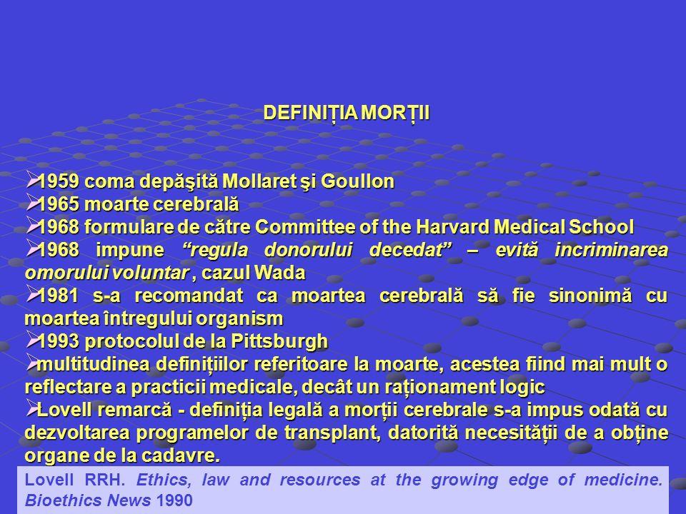 1959 coma depăşită Mollaret şi Goullon 1965 moarte cerebrală