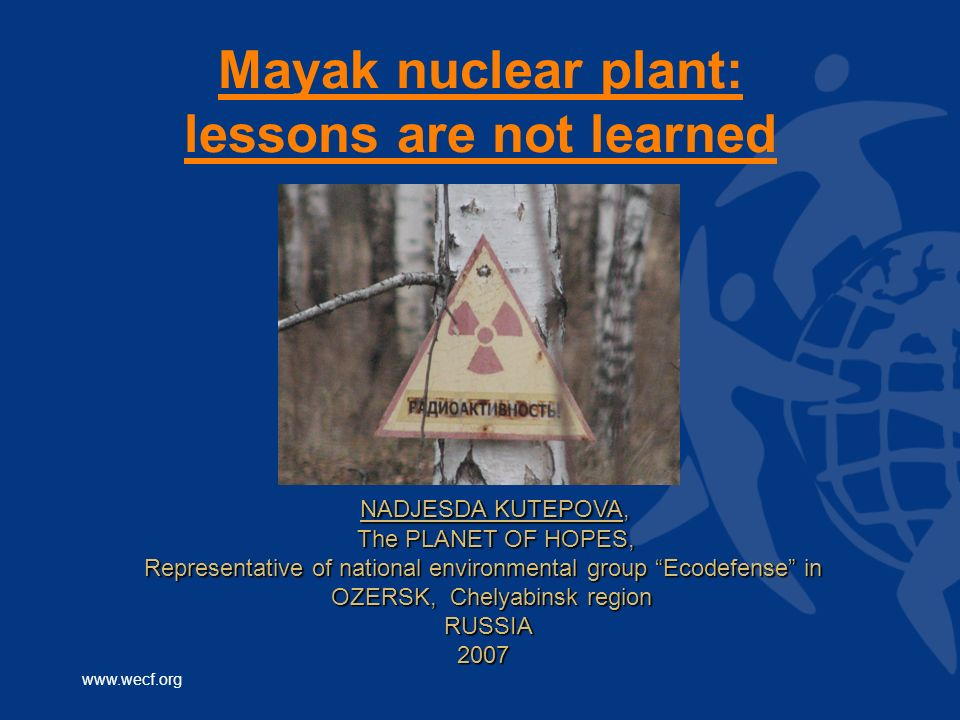 Mayak nuclear plant: lessons are not learned
