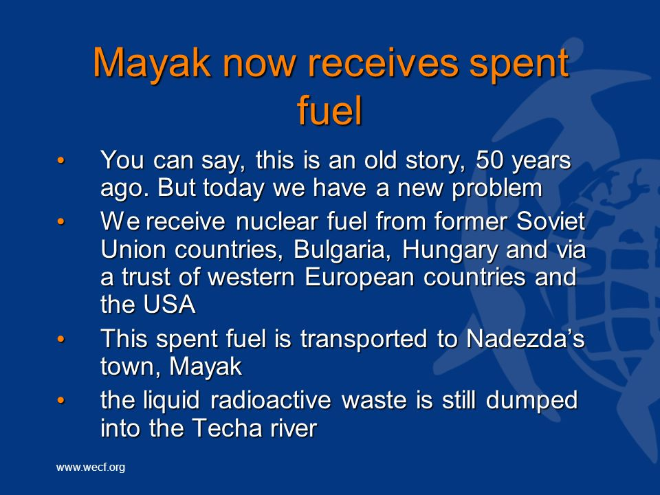 Mayak now receives spent fuel