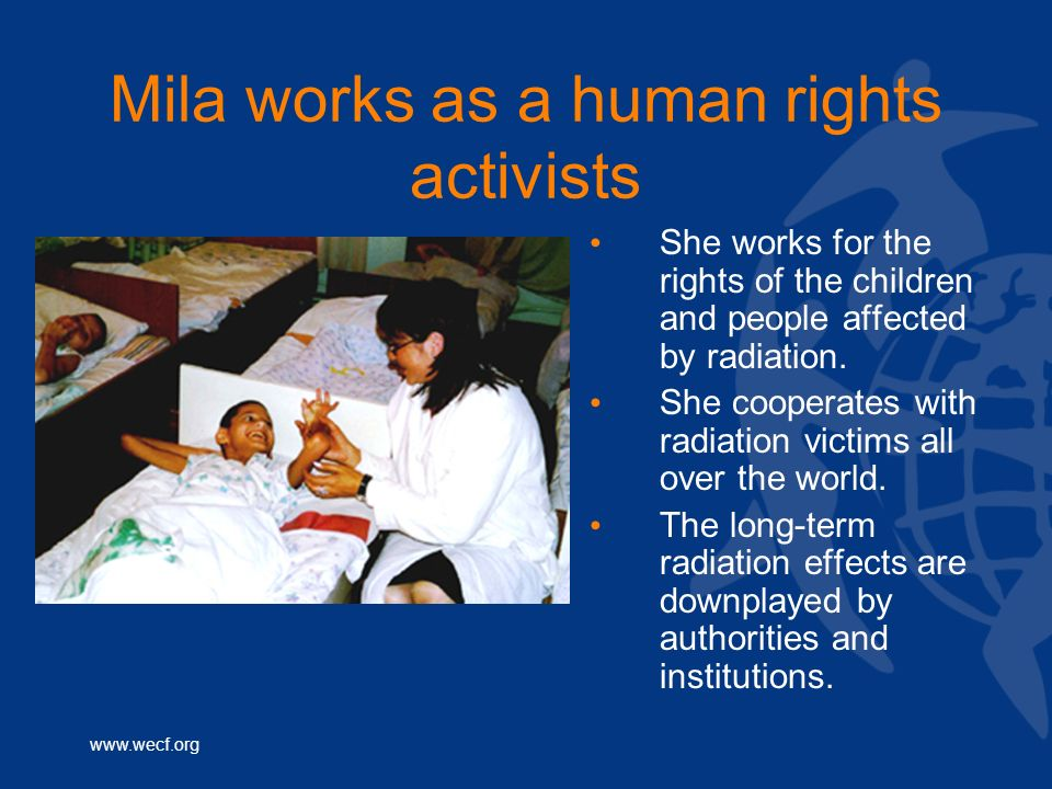 Mila works as a human rights activists