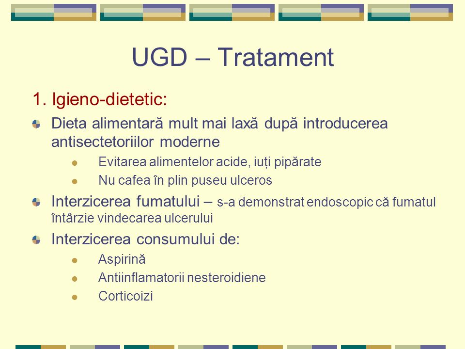 UGD – Tratament 1. Igieno-dietetic: