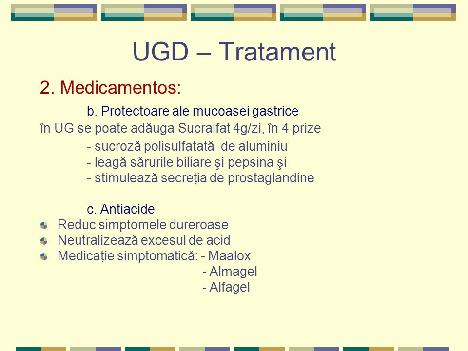 UGD – Tratament 2. Medicamentos: b. Protectoare ale mucoasei gastrice