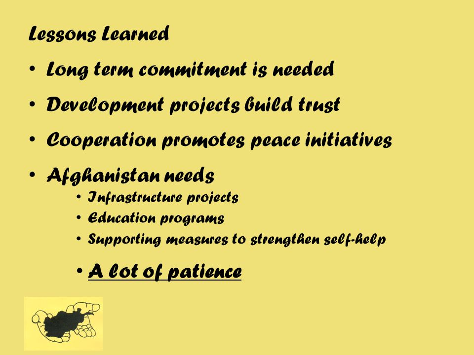 Long term commitment is needed Development projects build trust