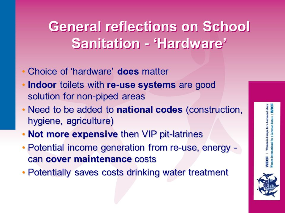 General reflections on School Sanitation - 'Hardware'