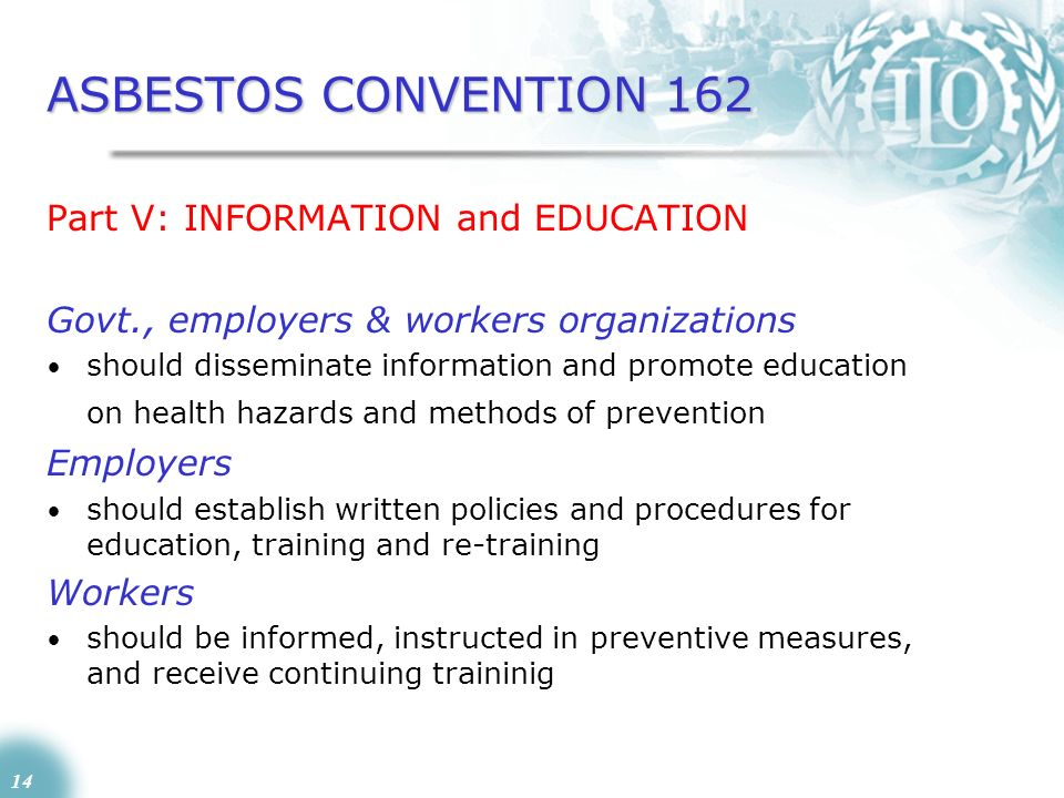 ASBESTOS CONVENTION 162 Part V: INFORMATION and EDUCATION