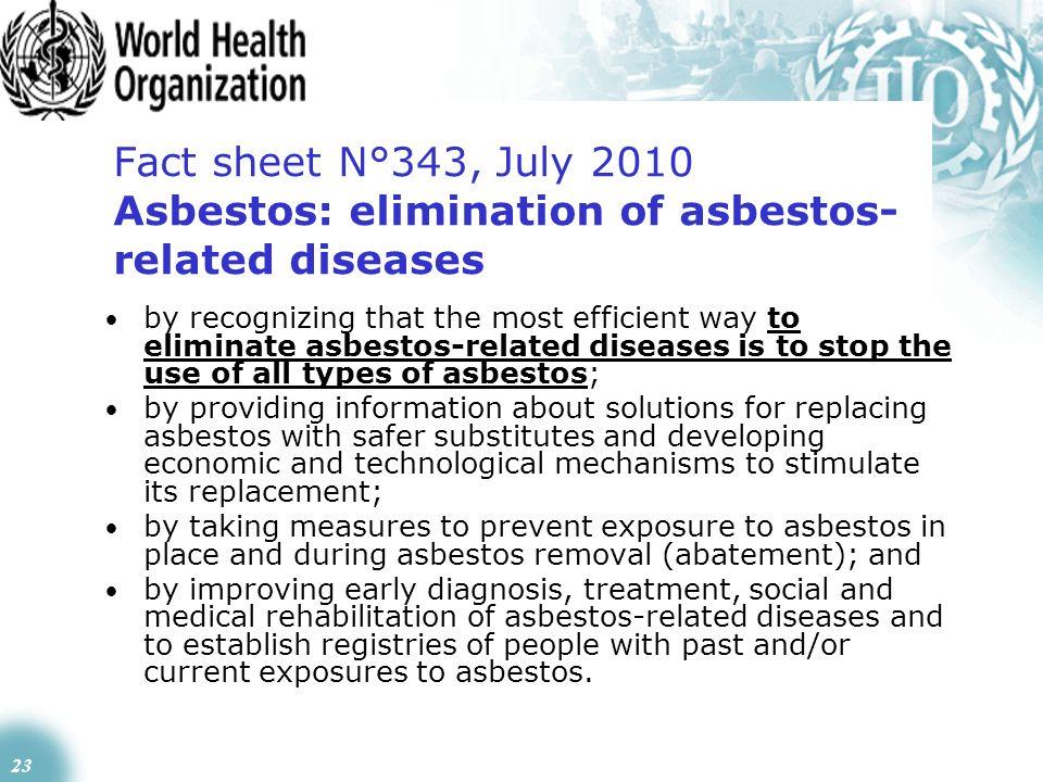 Fact sheet N°343, July 2010 Asbestos: elimination of asbestos-related diseases