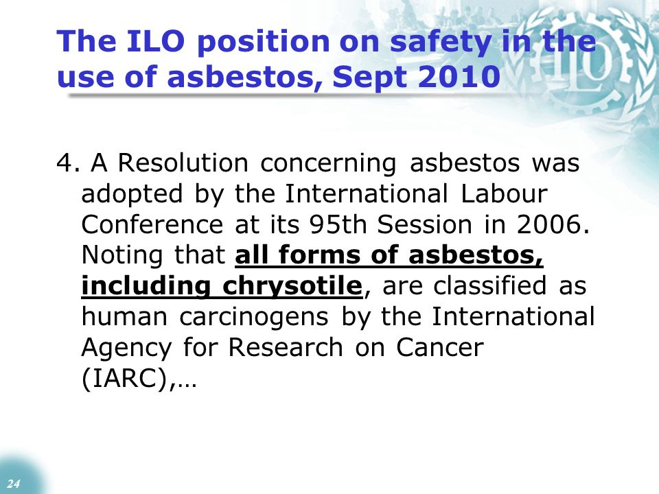 The ILO position on safety in the use of asbestos, Sept 2010