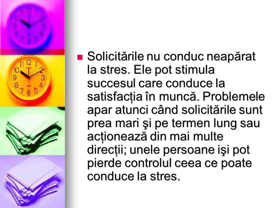 Solicitările nu conduc neapărat la stres