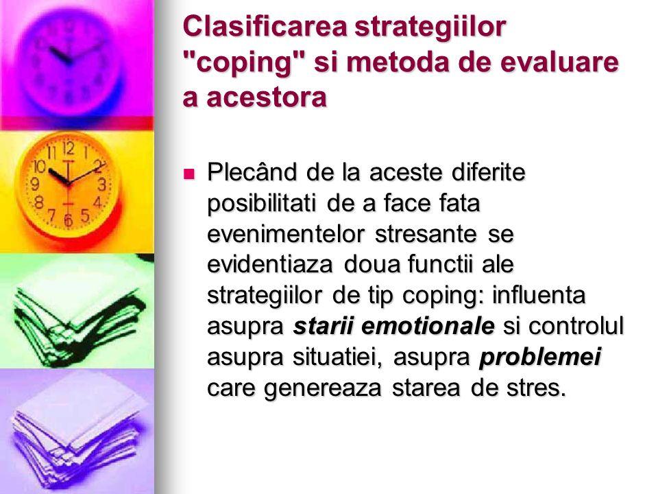 Clasificarea strategiilor coping si metoda de evaluare a acestora