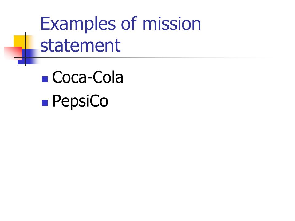 evaluating vision and mission statements at pepsico Case study 3-1 evaluating vision and mission statements at pepsico the table below summarizes the key characteristics of ideal mission and vision statements as discussed in[.