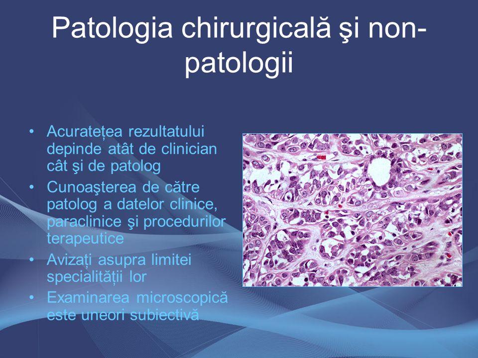 Patologia chirurgicală şi non-patologii