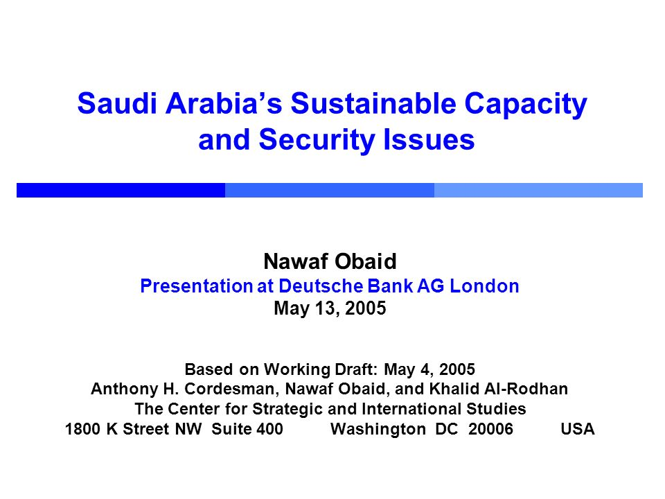 Saudi Arabia's Sustainable Capacity and Security Issues