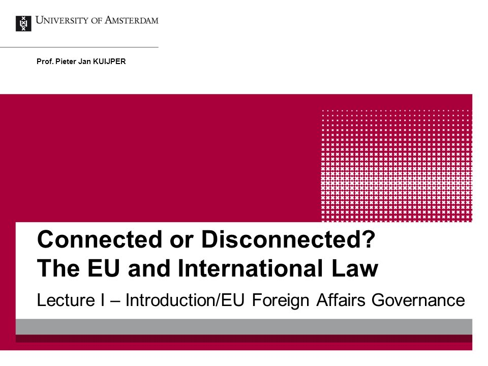 Connected or Disconnected The EU and International Law