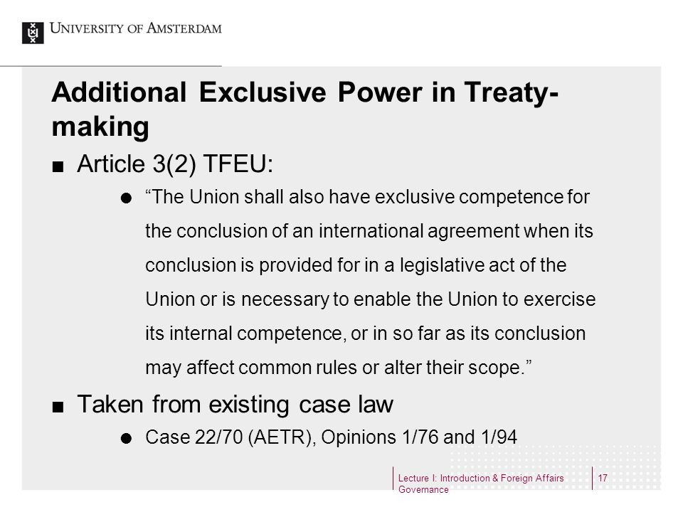 Additional Exclusive Power in Treaty-making