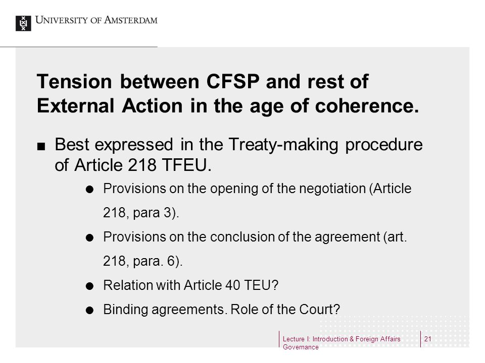 Tension between CFSP and rest of External Action in the age of coherence.