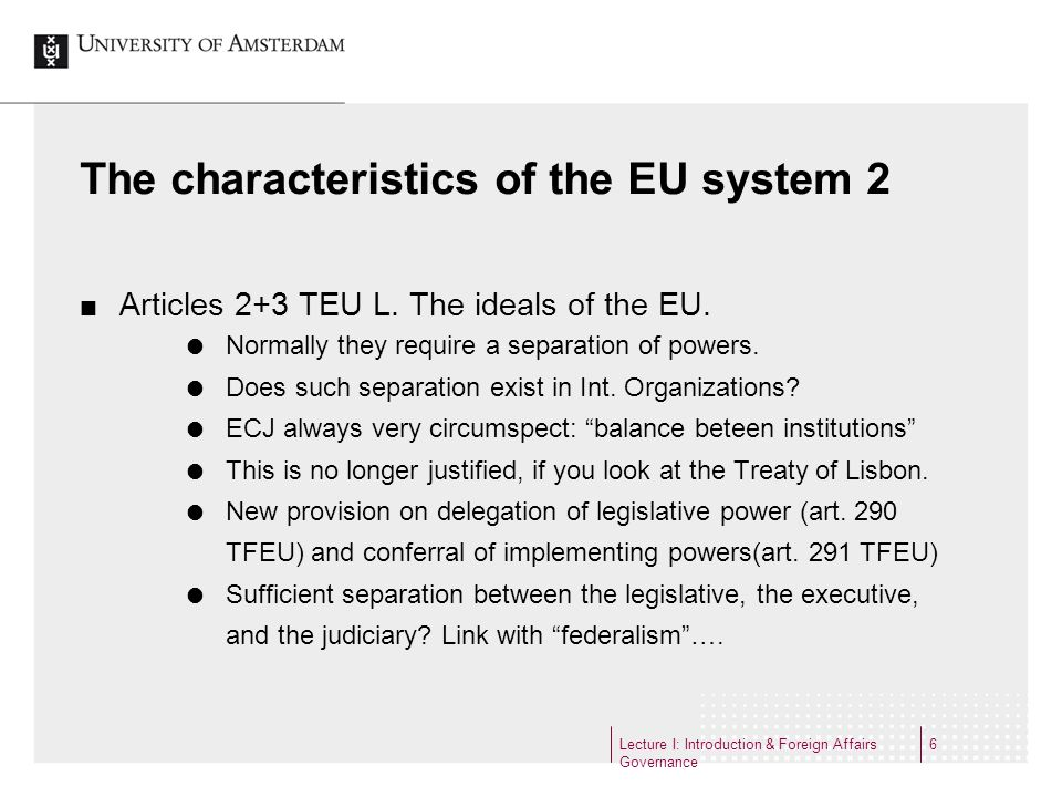 The characteristics of the EU system 2