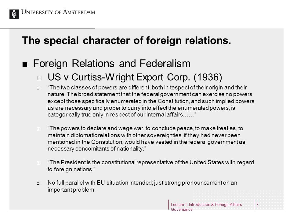 The special character of foreign relations.