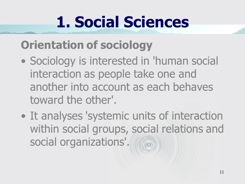 1. Social Sciences Orientation of sociology