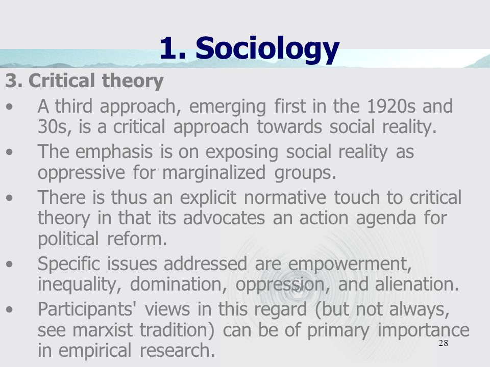 1. Sociology 3. Critical theory