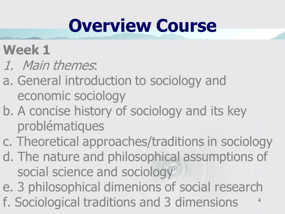 Overview Course Week 1 Main themes:
