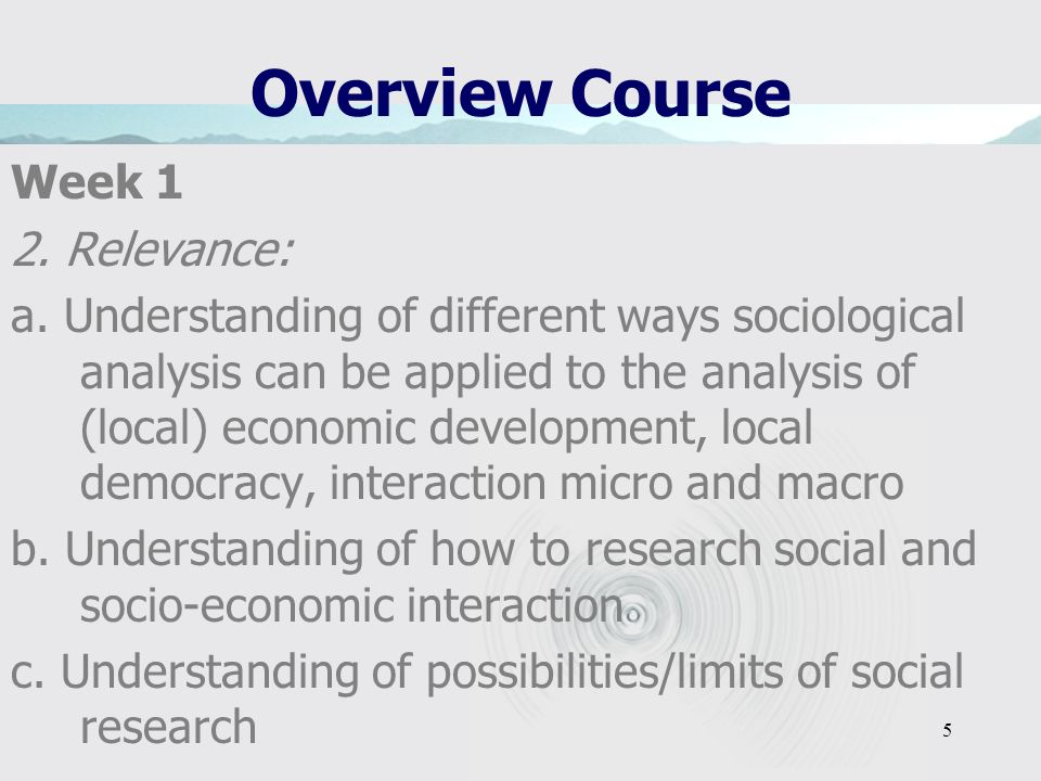 Overview Course Week 1 2. Relevance: