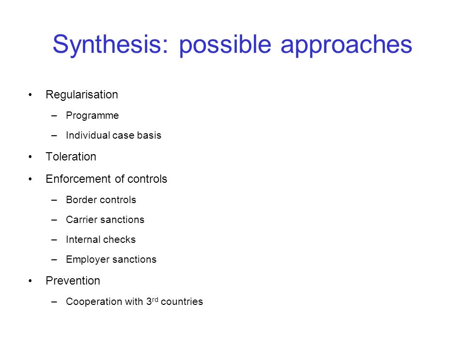 Synthesis: possible approaches