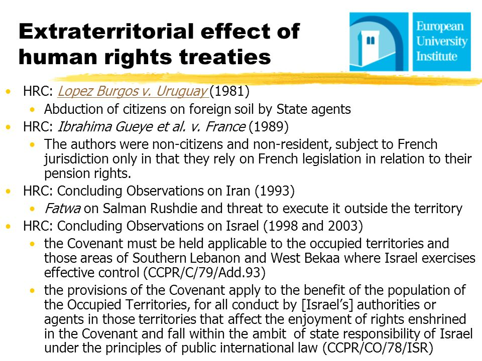 Extraterritorial effect of human rights treaties
