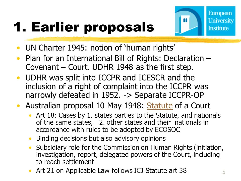1. Earlier proposals UN Charter 1945: notion of 'human rights'