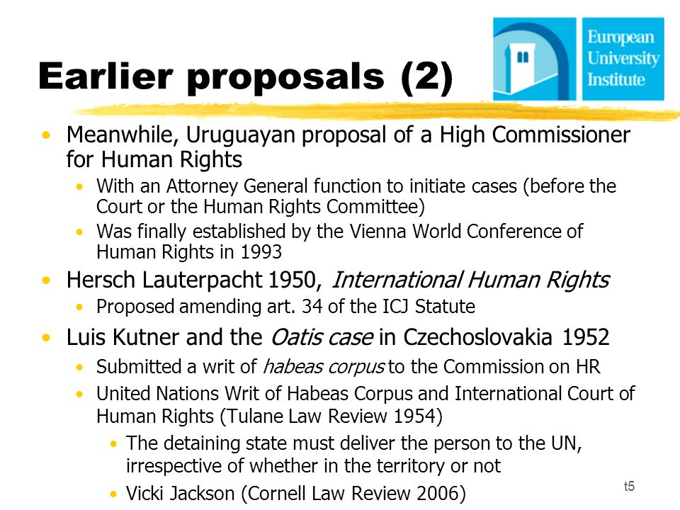 Earlier proposals (2) Meanwhile, Uruguayan proposal of a High Commissioner for Human Rights.
