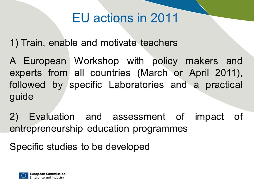 EU actions in 2011 1) Train, enable and motivate teachers