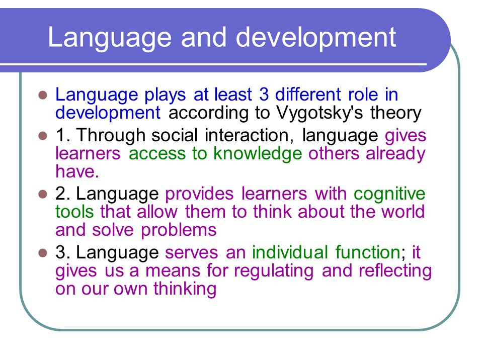 Early Childhood Cognitive Development: Language Development