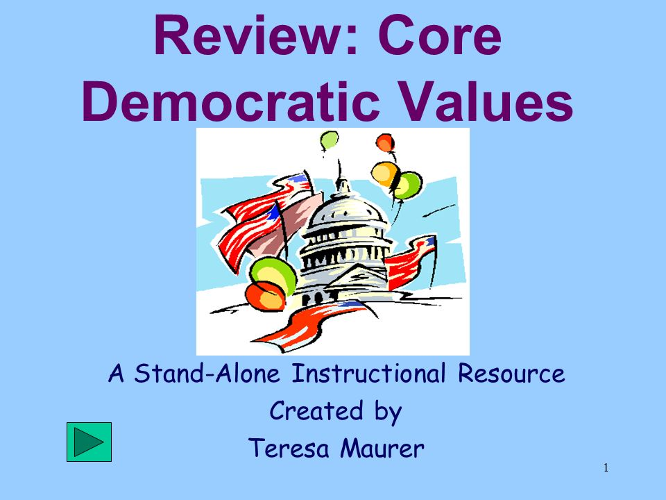 the core democratic values