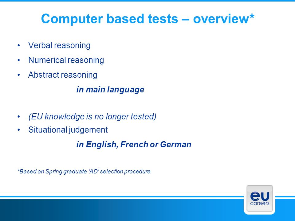 Computer based tests – overview*