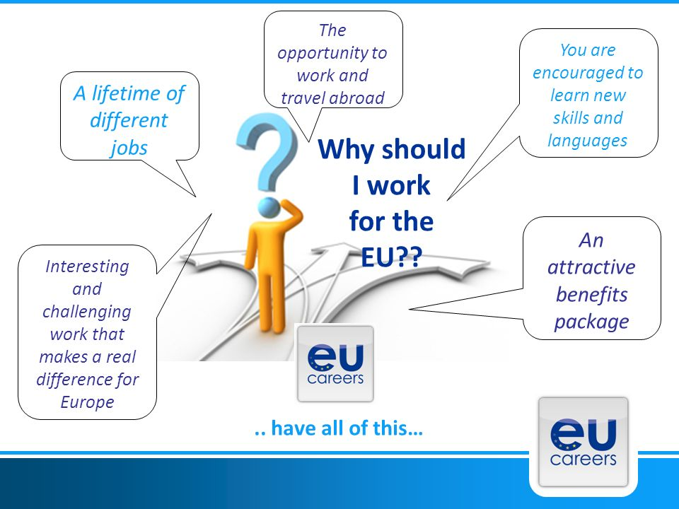 Why should I work for the EU