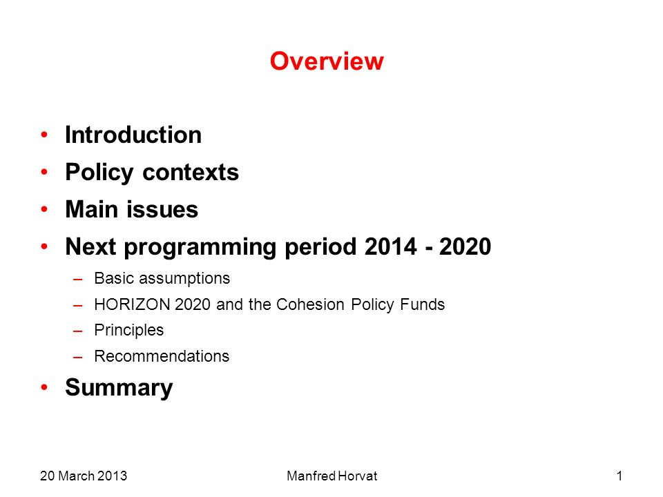 Overview Introduction Policy contexts Main issues