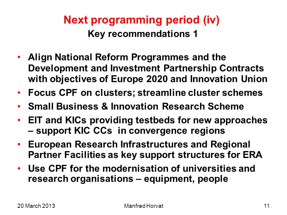 Next programming period (iv) Key recommendations 1
