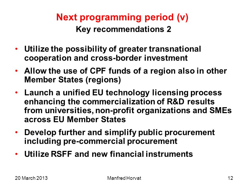 Next programming period (v) Key recommendations 2
