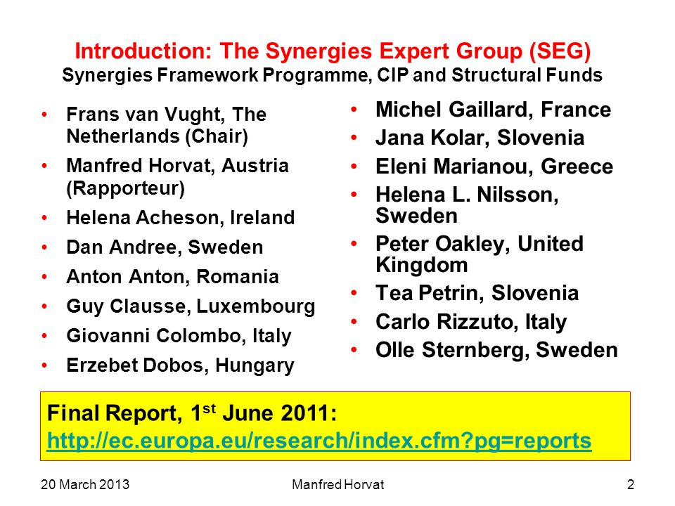 Introduction: The Synergies Expert Group (SEG) Synergies Framework Programme, CIP and Structural Funds