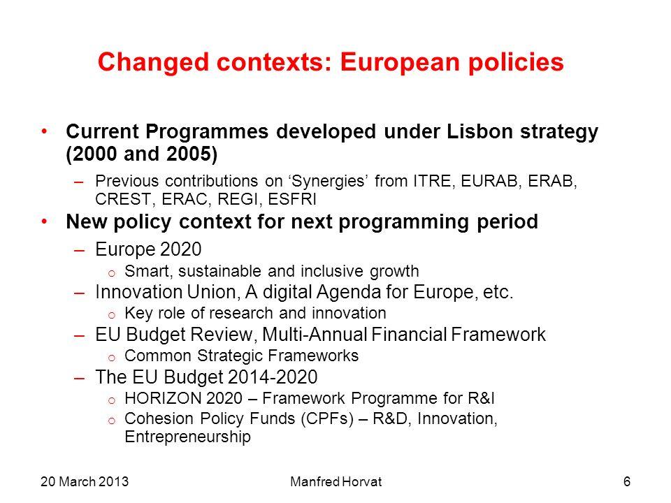 Changed contexts: European policies